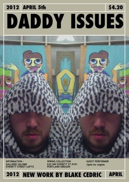 "Blake Cedric's Art Show ""Daddy Issues"" Opens Thursday"