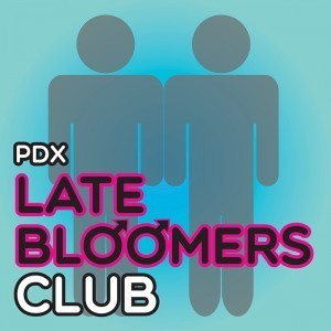 "Late Bloomers — When Gay, Bi, and Trans Men ""Come Out Late"""