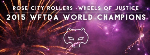 Rose City Rollers 2015 World Champions