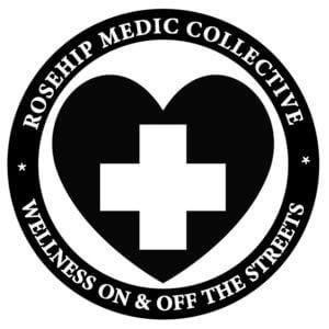 Rosehip Medic Collective—Taking Healthcare To The Streets